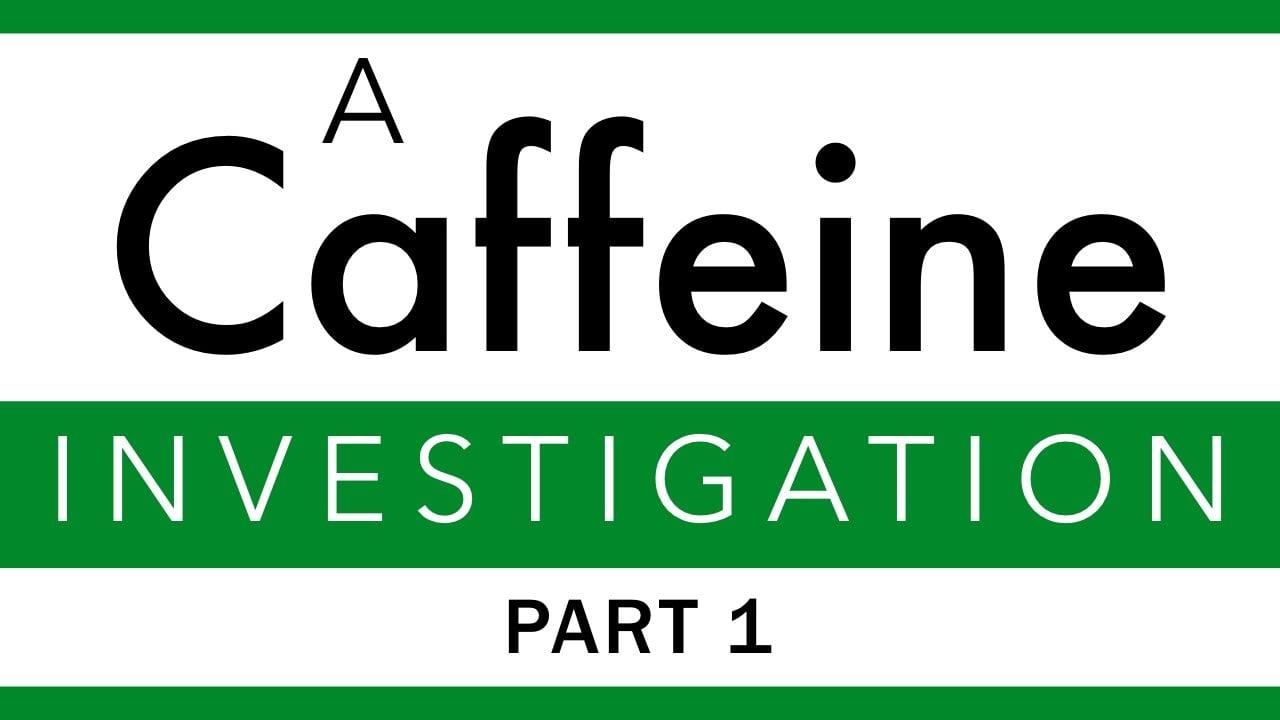 caffeine-part1