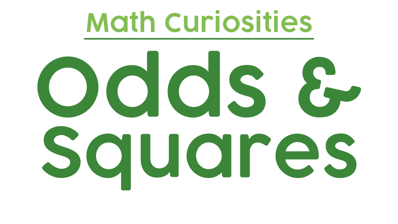 Math Curiosity: Odds & Squares from Byrdseed TV